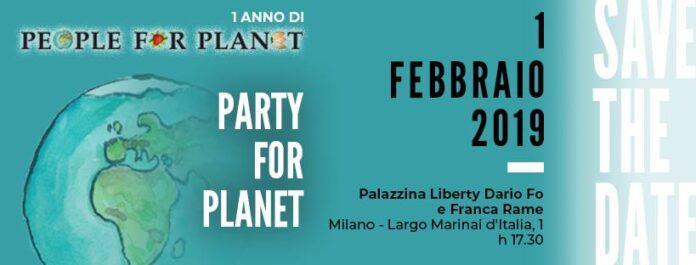 Venerdì 1 febbraio tutti al Party for Planet