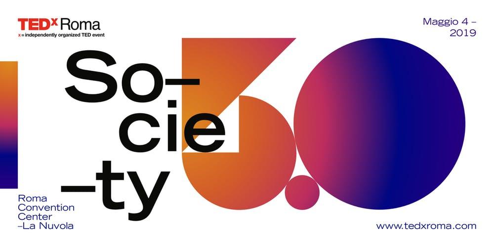 TEDxRoma con Society 5.0, A Human Centric Future