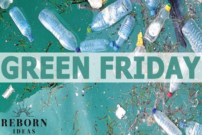 Il Black Friday con Reborn Ideas cambia colore, diventa Green